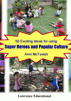 50 Exciting Ideas For Using Superheroes and Popular Culture